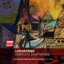 Foss: Complete Symphonies