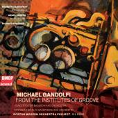 Michael Gandolfi: From the Institutes of Groove