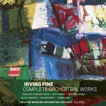 Irving Fine: Complete Orchestral Works